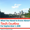 What You Need To Know About North Carolina For September 1