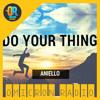 Aniello - Do Your Thing