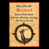 Brentwood, May 30th, 1381. Essex rebels attack poll-tax collectors, starting the Great Revolt.