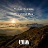 Misael Gauna - Beautiful Day - free background music no copyright music