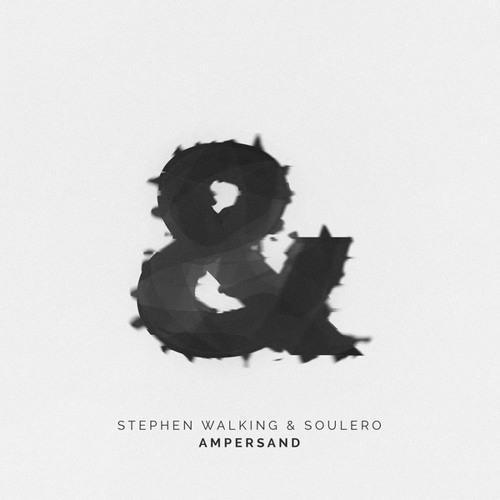 Stephen Walking & Soulero - Ampersand