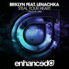 Your EDM Premiere: BRKLYN - Steal Your Heart (feat. Lenachka)