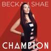 Champion de Beckah Shae - Album du mois de septembre 2015