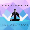 Diplo & Sleepy Tom - Be Right There (Lost Kings Remix)