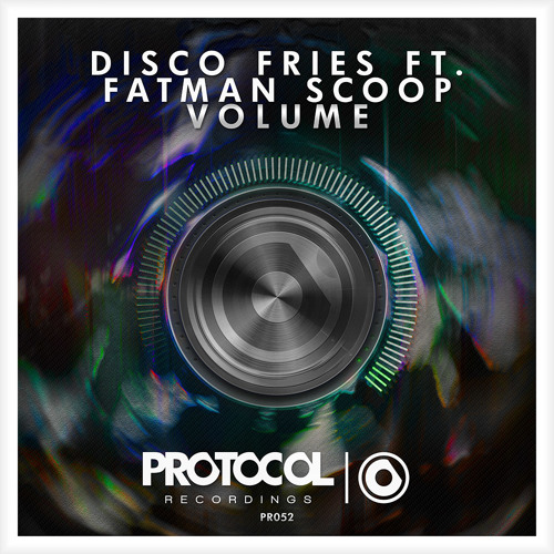 Disco Fries ft. Fatman Scoop - Volume //  OUT NOW