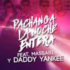 Pachanga - La Noche Entera feat. Massari Y Daddy Yankee - (Club Remix)