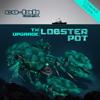 UPGRADE & T>I - LOBSTER POT - CO-LAB