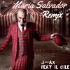 J - Ax Feat Il Cile - Maria Salvador (MATT JOE & Dj Matrix Remix)