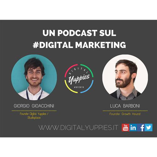 #1 Un podcast sul Digital Marketing