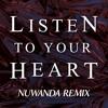 D.H.T. - Listen To Your Heart (NUWANDA Remix)