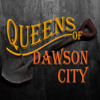 Queens of Dawson City pilot trailer