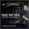 Que no sea como en masá - Carlos Olmos - 30 Agosto 2015 Portada del disco