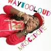 MROC - WayTooLoud (1)
