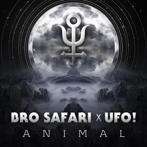Bro Safari & UFO! - Sputnik