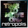 [PROPS 009] RETROPOLIS - TIME TO MOVE ON EP MINI-MIX (128k)