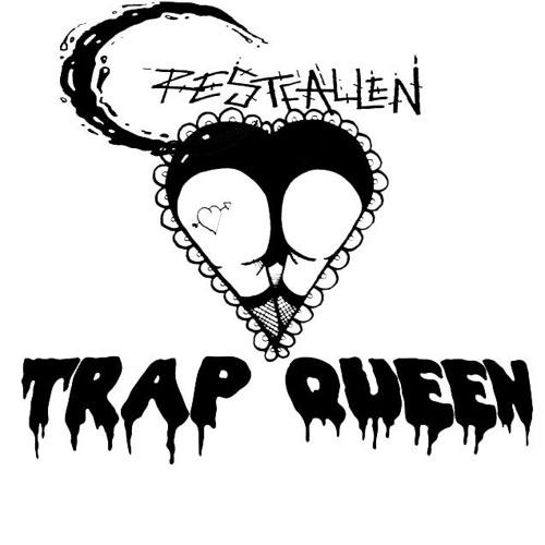 crestfallen trap queen