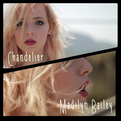 Madilyn Bailey - Chandelier (MikS Remix) by MikS | Mik S | Free ...