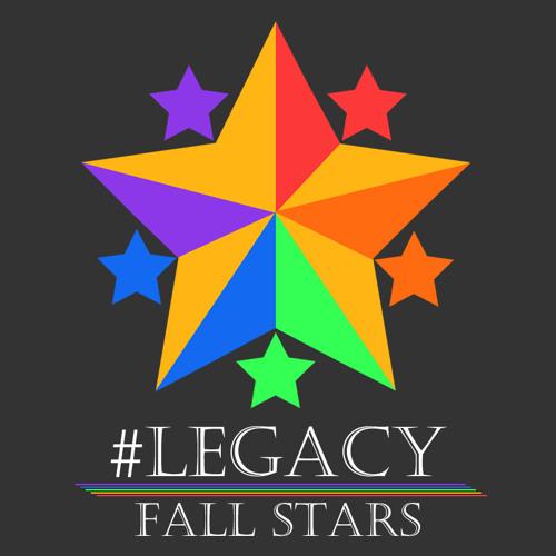 Legacy; Fall Stars #Legacy #FallStars #FallStar #edmRevolution #edmFamily #TheNewEDM