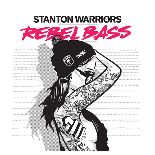 Stanton Warriors - Rebel Bass album sampler - ALBUM OUT NOW!