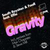 South Royston & FooR feat. Effie - Gravity (Max Chapman Remix)