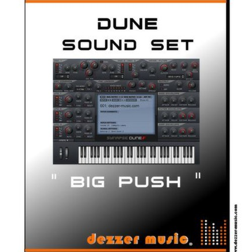 "dezzer-music.com - Synapse Audio Dune ""BIG PUSH"" Sound Presets"
