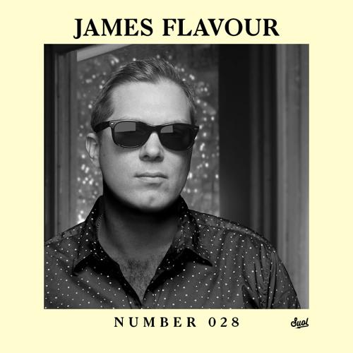 Suol Radio Show 028 - James Flavour