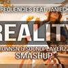 Lost Frequencies - Reality (RONNSN & SOUNDPLAYERZZ SMAHUP)