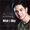 WISH I MAY - ALDEN RICHARDS (Now available on iTunes! Link in the description below.)