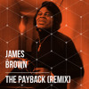 James Brown - The Payback (Remix)