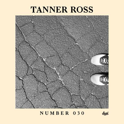Suol Radio Show 030 - Tanner Ross