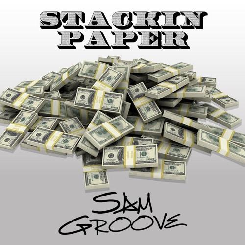 Sam Groove - Stackin' Paper