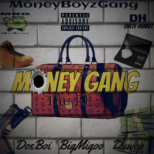 MoneyGang The EP