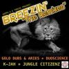 BREEZIN' GOLD DUBS & ARIES REMIX - OUT NOW!!!