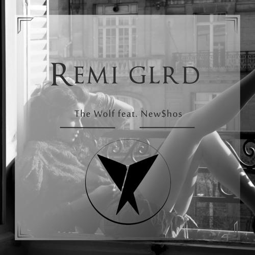 Rémi Glrd - The Wolf (Ft. NEW$HOES)[Exclusive Premiere]