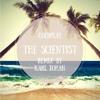 The Scientist (Remix by Karl Johan)