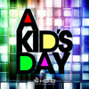 A Kids' Day - VEGGIES (feat. Cody Oliver & Leland Jacobs)