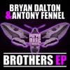 Bryan Dalton & Antony Fennel - Brothers EP (Marumba / Saxology)