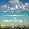 Spiritual Bullshit Episode #11 - 09.02.15 - What Are Conscious Men and Women Attracted To?