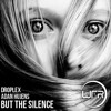 "But The Silence (Original Mix) ""Cut Version"""