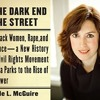 At the Dark End of the Street - Interview with Professor Danielle McGuire