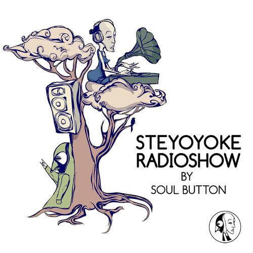 Soul Button in Love [Steyoyoke Radioshow #013]