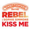 Rebel - Kiss Me ft. Sophie Simmons