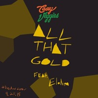 Casey Veggies All That Gold (Ft. Elohim) Artwork