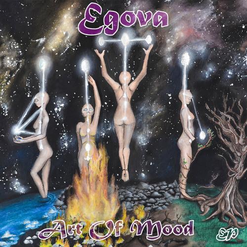 Egova - Art Of Mood EP