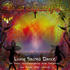 Living Sacred Dance, or how Entheogens are helping to heal the World - Dj Mix 2015