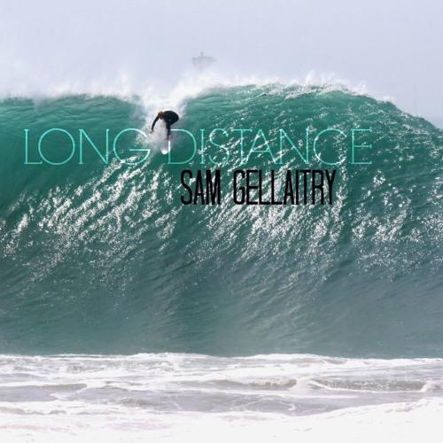 Sam Gellaitry- Long Distance (MAX KYLE Edit)