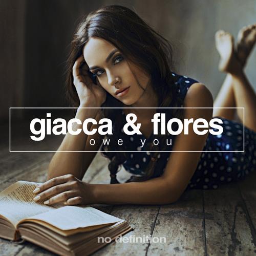 Giacca & Flores - Owe You (Radio Mix)