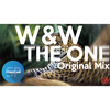 W&W - The One (Original Mix) [EXCLUSIVE]