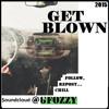 GET BLOWN -  FOZZY (Remix) [@gfozzy]