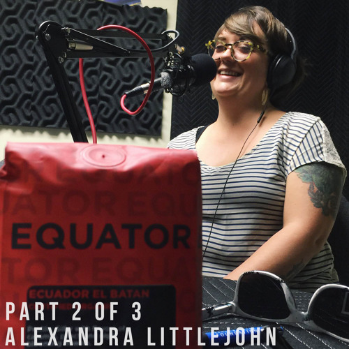 Equator Coffee | Alexandra LittleJohn | Part 2 of 3